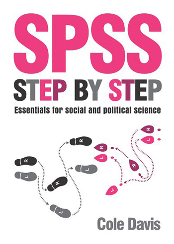 book cover of SPSS Step by Step by Cole Davis photograph